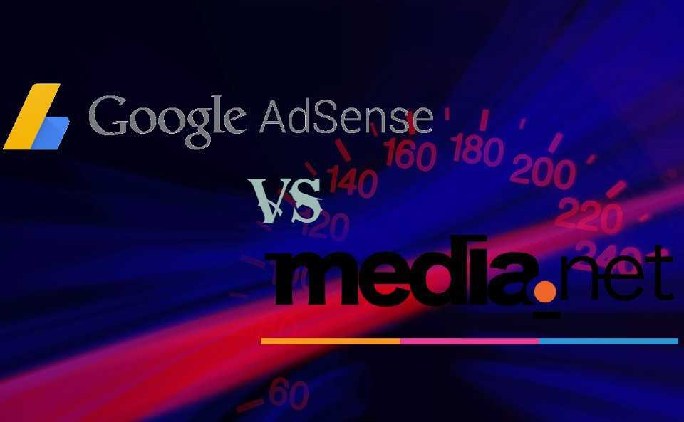 Which is better Adsense OR Media.net