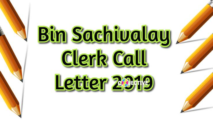 Bin Sachivalay Call Letter 2019